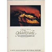 Crest of a Golden Wave: Pepperdine University, 1937-1987 : A 50th Anniversary Pictorial History