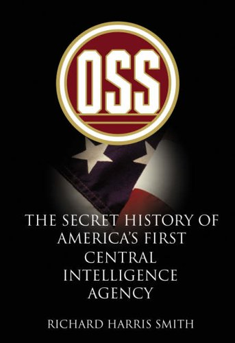 eBook Free Prime OSS: The Secret History of America's First Central Intelligence Agency RTF