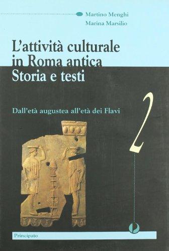 L'attività culturale in Roma antica. Con e-book. Per le Scuole superiori: 2