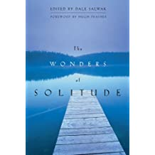 The Wonders of Solitude (English Edition)