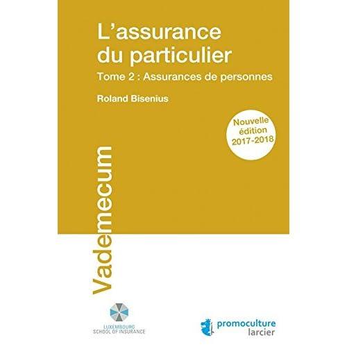 L'assurance du particulier: Tome 2 : Assurances de personnes