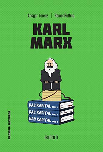 Karl Marx: Filosofía para jóvenes por Ansgar Lorenz