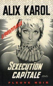Sexécution capitale par Alix KAROL (Patrice DARD)