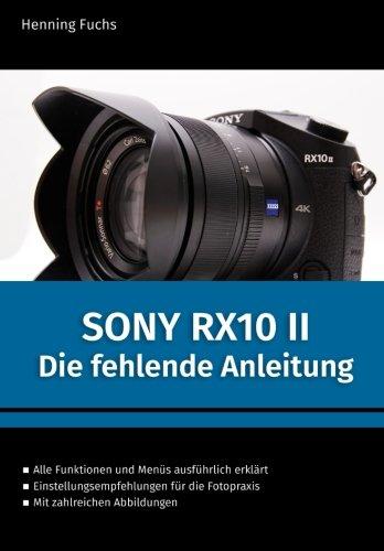 Sony RX10 II: Die fehlende Anleitung