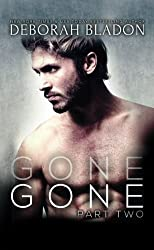 GONE - Part Two (The GONE Series) (Volume 2) by Deborah Bladon (2015-01-02)