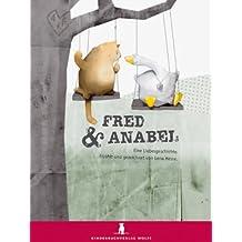 Fred und Anabel. Eine Liebesgeschichte
