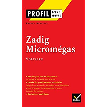 Profil d'une oeuvre : Zadig - Micromégas - Voltaire