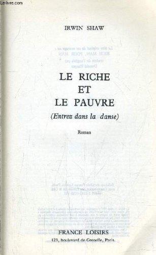 Le riche et le pauvre (entrez dans la danse)
