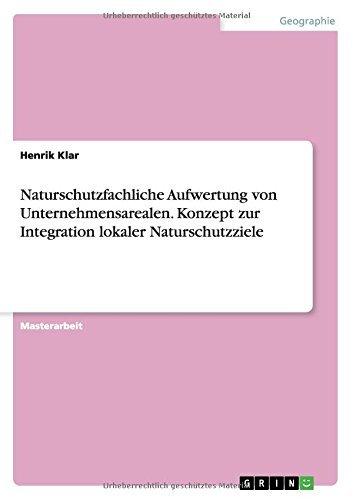 naturschutzfachliche-aufwertung-von-unternehmensarealen-konzept-zur-integration-lokaler-naturschutzz