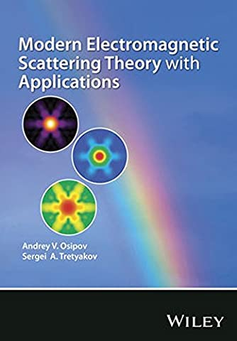 Modern Electromagnetic Scattering Theory with