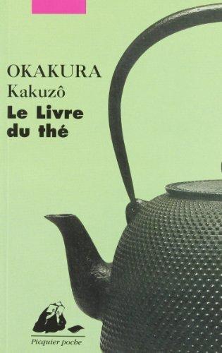 Le Livre du th?? by Kakuz??? Okakura (2006-04-28)