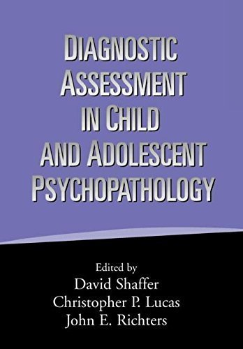 Diagnostic Assessment in Child and Adolescent Psychopathology (1999-10-08)