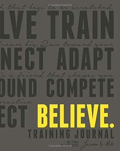 Believe Training Journal (Charcoal Edition) by Lauren Fleshman (2015-10-01)