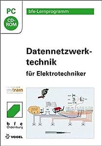 Datennetzwerktechnik für Elektrotechniker