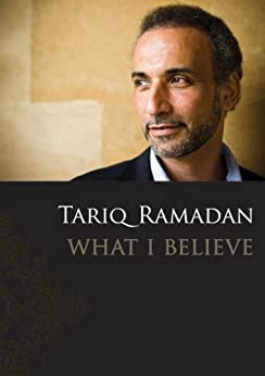 What I Believe by [Ramadan, Tariq]