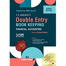 T.S. Grewal's Double Entry Book Keeping : Financial Accounting Textbook for CBSE 11 (Examination 2020-2021)