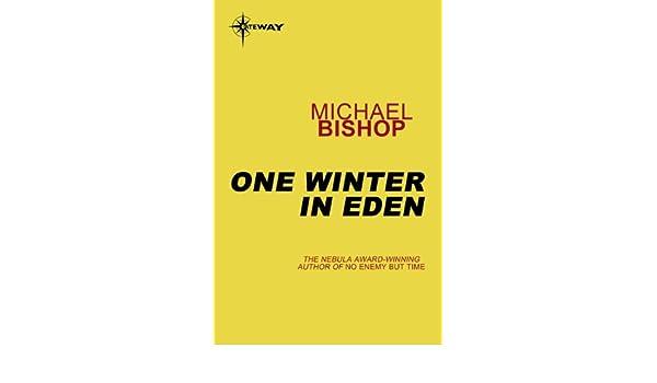 one winter in eden bishop michael
