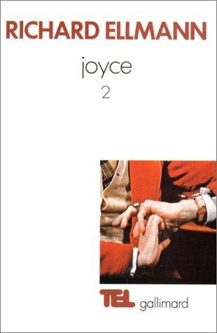 James Joyce (Tome 2)