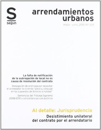 Desistimiento unilateral del contrato por el arrendatario (Cuaderno Jurídico Al Detalle)
