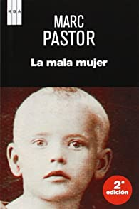 La mala mujer: 015 par Marc Pastor