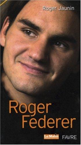 Roger Federer : Le tennis magnifié par Roger Jaunin