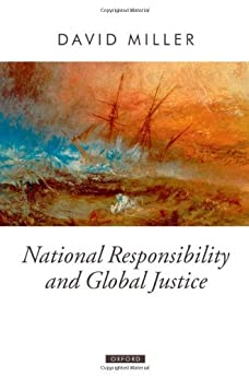 National Responsibility and Global Justice par [Miller, David]