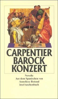 Barockkonzert: Novelle (insel taschenbuch) von Alejo Carpentier (1998) Taschenbuch