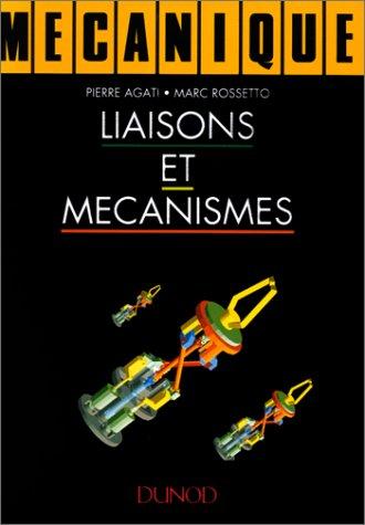 Mcanique : Liaisons et mcanismes