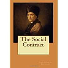 The Social Contract by Jean Jacques Rousseau (2015-09-17)