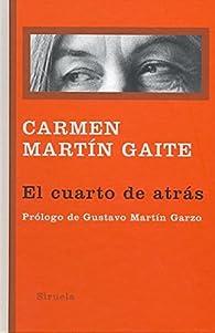 El cuarto de atrás par Carmen Martín Gaite