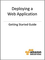 Getting Started with AWS: Deploying a Web Application (English Edition)