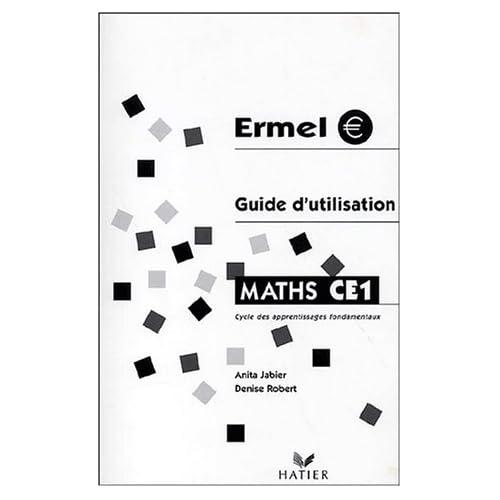 Ermel Maths CE1 : Guide utilisation 2001