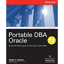 Portable DBA: Oracle by Robert G. Freeman (2004-11-22)