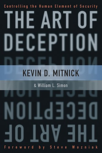The Art of Deception: Controlling the Human Element of Security (English Edition) por Kevin D. Mitnick
