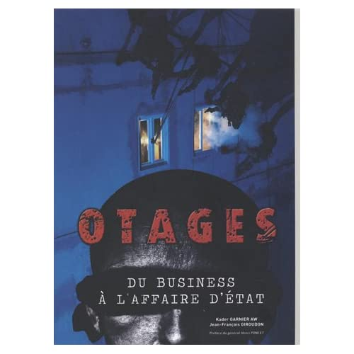 Otages - du business à l'affaire d'état