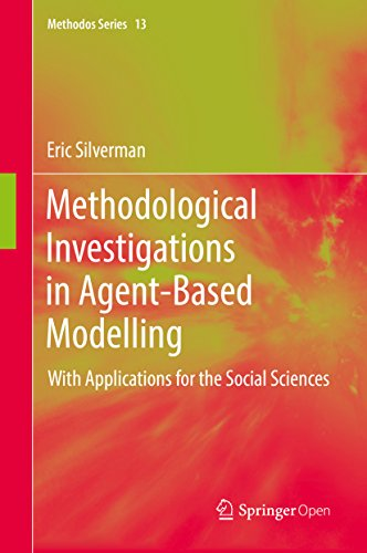 Methodological Investigations in Agent-Based Modelling: With Applications for the Social Sciences (Methodos Series)
