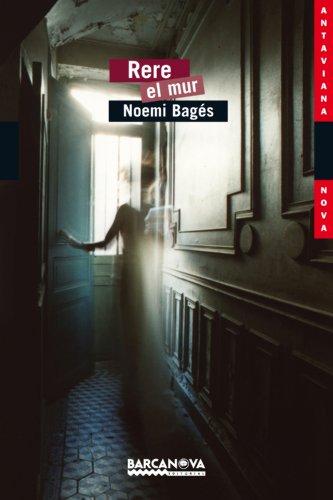 Rere el mur / Behind the Wall par Noemi Bagés