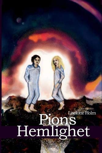 Pions Hemlighet par Liselotte Holm