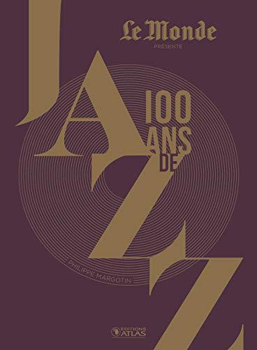 100 ans de jazz (3e ed) par Philippe Margotin