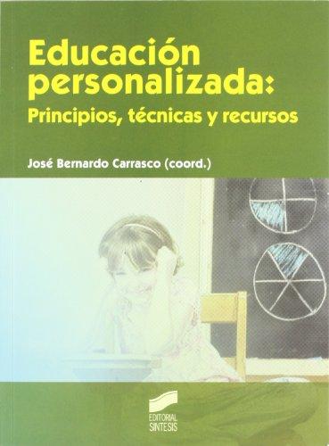 Educación personalizada: principios, técnicas y recursos