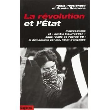 La Révolution et l'Etat, insurrections et...
