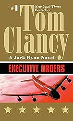 Executive Orders (A Jack Ryan Novel Book 9) (English Edition)