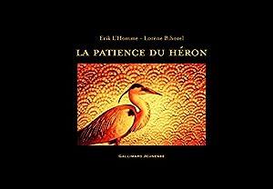 vignette de 'La patience du héron (Érik L'Homme)'