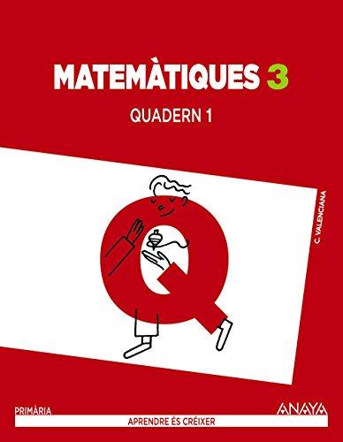 Matemàtiques 3. Quadern 1. (Aprendre és créixer) - 9788467848823