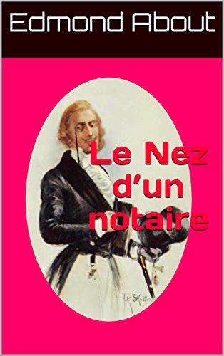 Le Nez dun notaire