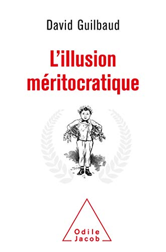 L'Illusion méritocratique (OJ.SC.HUMAINES) por Guilbaud