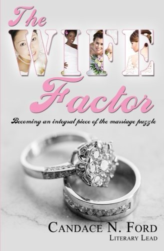 The WIFE Factor by Ms Candace N Ford (2014-12-22)
