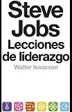 Steve Jobs. Lecciones de liderazgo (Endebate) (Spanish Edition)