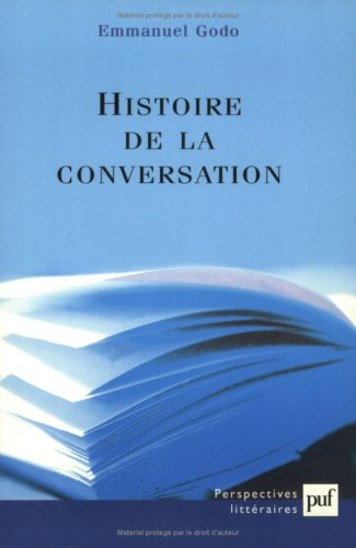 Histoire de la conversation par Emmanuel Godo