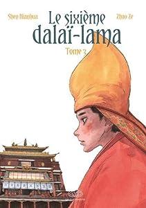 Le sixième Dalaï Lama Edition simple Tome 3
